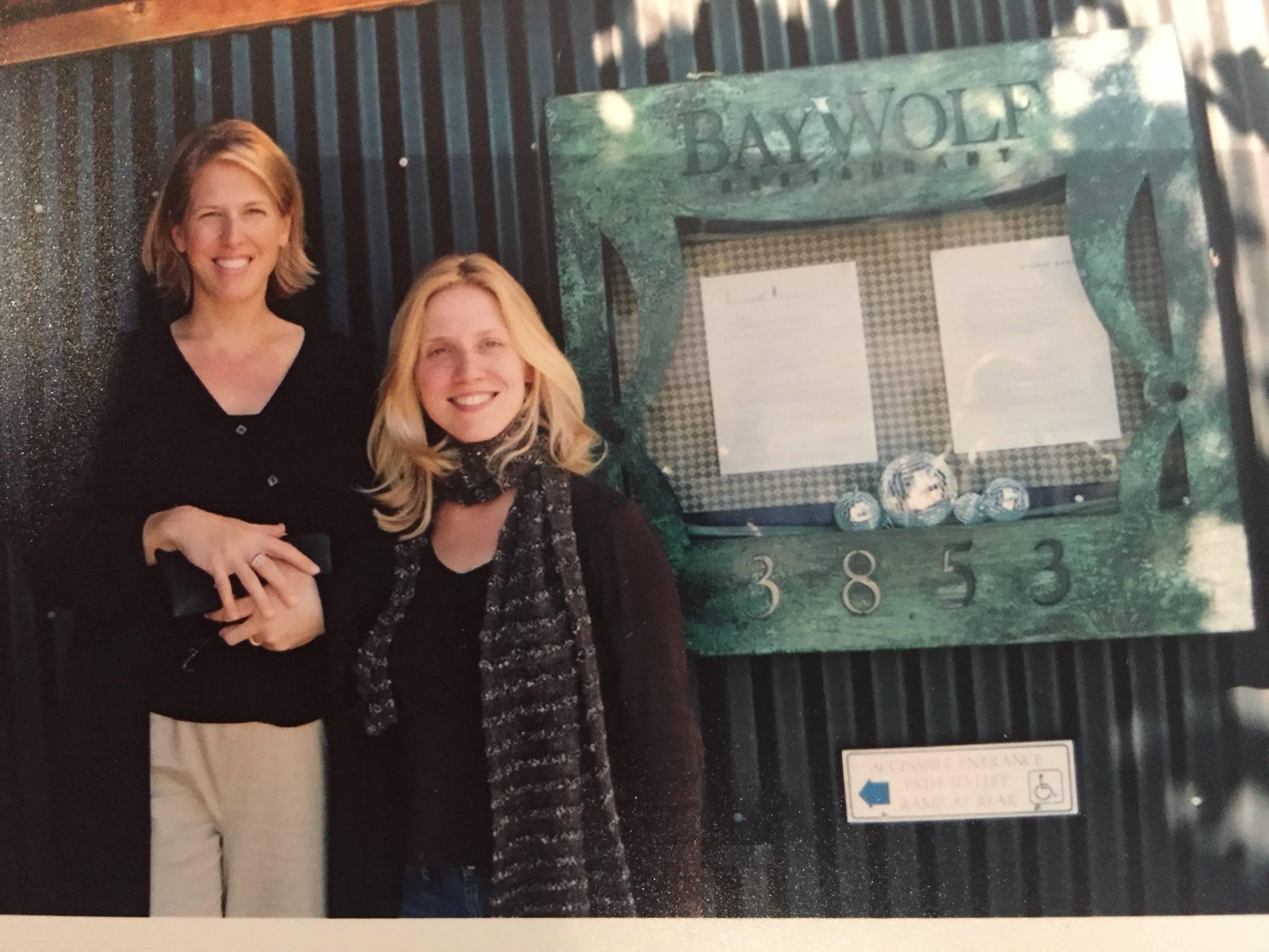 Rebekah Wood and Laura Martin Bovard at BayWolf, circa 2002